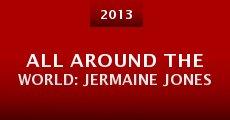 All Around the World: Jermaine Jones (2013) stream