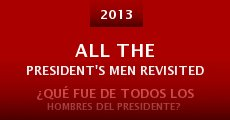All the President's Men Revisited (2013)