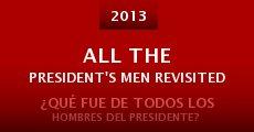 All the President's Men Revisited (2013) stream