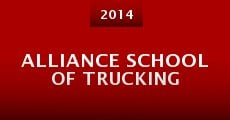 Alliance School of Trucking (2014) stream
