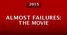 Película Almost Failures: The Movie