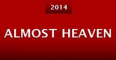 Almost Heaven (2014)