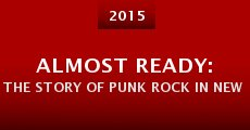 Película Almost Ready: The Story of Punk Rock in New Orleans