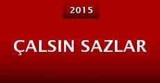 Película Çalsin Sazlar