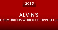 Alvin's Harmonious World of Opposites (2014)