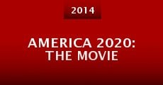 Película America 2020: The Movie