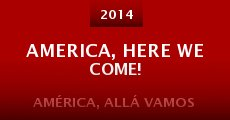 Película America, Here We Come!
