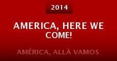 America, Here We Come! (2014) stream