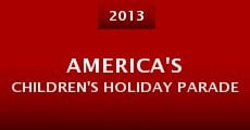 America's Children's Holiday Parade (2013) stream