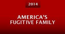 America's Fugitive Family (2014) stream