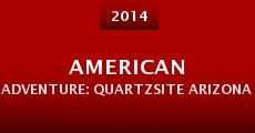 American Adventure: Quartzsite Arizona (2014)