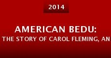 Película American Bedu: The Story of Carol Fleming, an American Spy