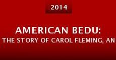 American Bedu: The Story of Carol Fleming, an American Spy (2014) stream