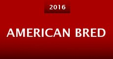 American Bred (2016)