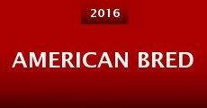 Película American Bred