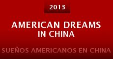American Dreams in China