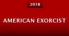 American Exorcist (2016) stream
