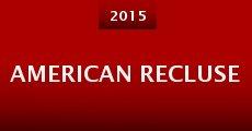 Película American Recluse