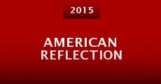 Película American Reflection