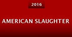 American Slaughter