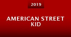 Película American Street Kid