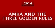 Película Amka and the Three Golden Rules