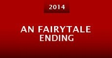 An (Almost) Fairytale Ending (2014)