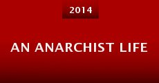 An Anarchist Life (2014)