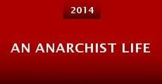 An Anarchist Life (2014) stream