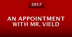 Película An Appointment with Mr. Vield