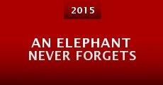 Película An Elephant Never Forgets