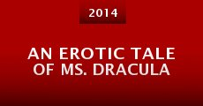 Película An Erotic Tale of Ms. Dracula