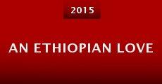 Película An Ethiopian Love