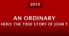 An Ordinary Hero: The True Story of Joan Trumpauer Mulholland (2013)