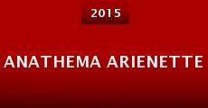 Película Anathema Arienette