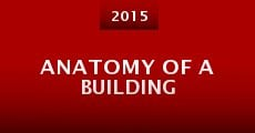 Película Anatomy of a Building