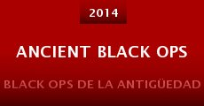 Ancient Black Ops (2014) stream