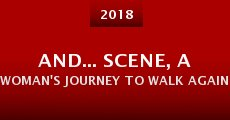Película And... Scene, a Woman's Journey to Walk Again
