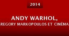 Película Andy Warhol, Gregory Markopoulos et Cinématon au Jeu de paume