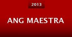 Ang maestra (2013) stream