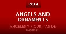 Ver película Angels and Ornaments