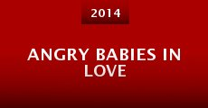 Angry Babies in Love (2014) stream