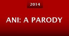 ANI: A Parody (2014)