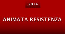 Animata resistenza (2014) stream