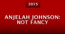 Película Anjelah Johnson: Not Fancy