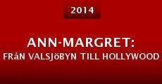 Película Ann-Margret: Från Valsjöbyn till Hollywood