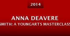 Anna Deavere Smith: A YoungArts Masterclass (2014)