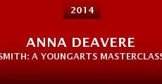Película Anna Deavere Smith: A YoungArts Masterclass