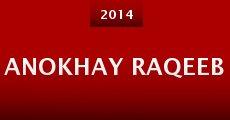 Anokhay Raqeeb (2014) stream