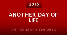 Película Another Day of Life
